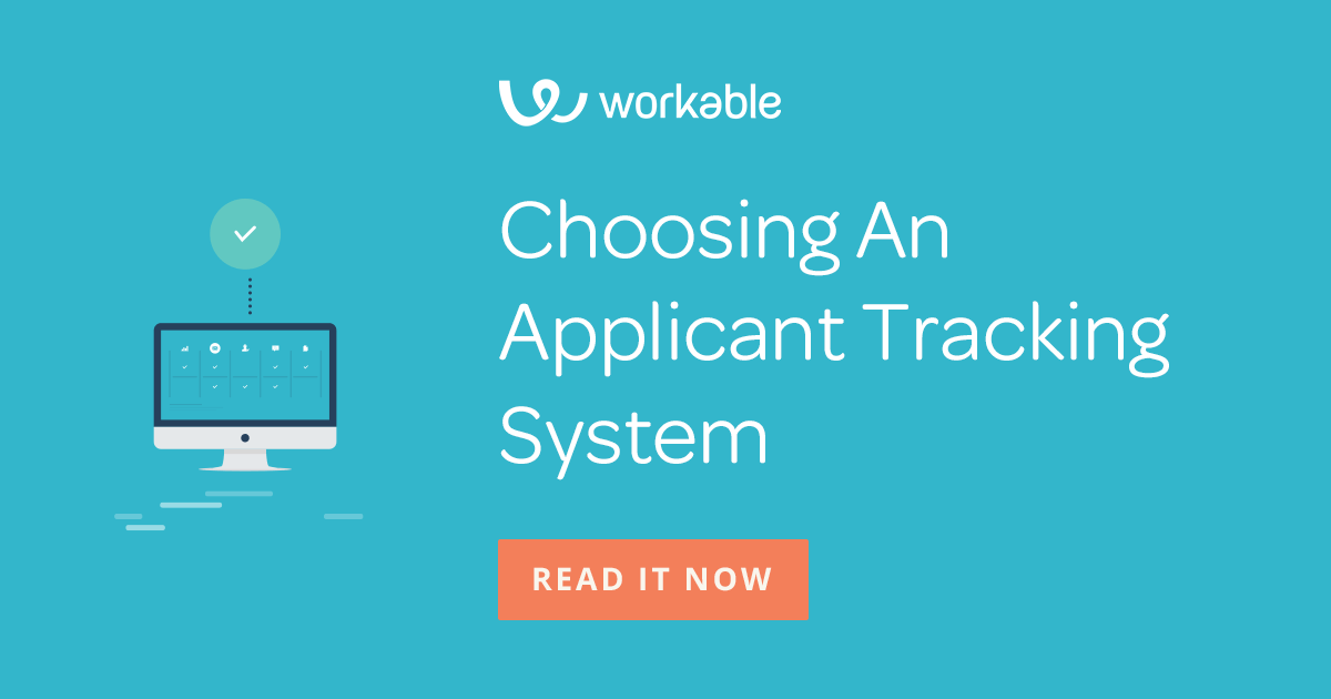 Choose The Best Applicant Tracking System For Your Growing